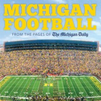 Book Review: Michigan Football: The History of the Nation's Winningest Program